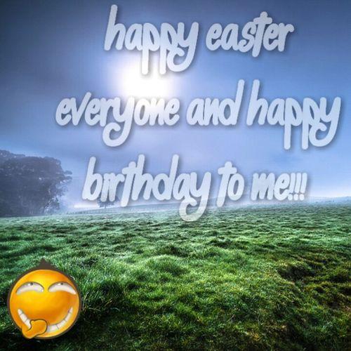 Birthday Easter #MyDay