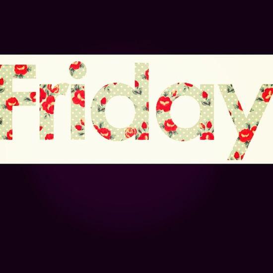 Friday ... Hopefuly iWill Have A Good One ... Nodrama <<At All .
