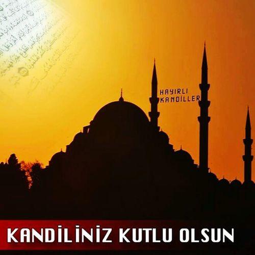 MevlidKandili Hayırlıolsun Hayırlıcumalar Kağıthane Istanbul Turkey Dua Huzur Rahmet Merhamet 2015