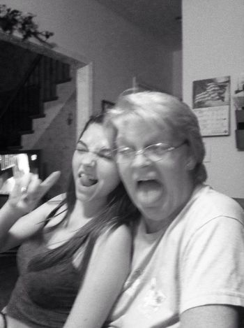 my sis and Grandma being crazy! :)