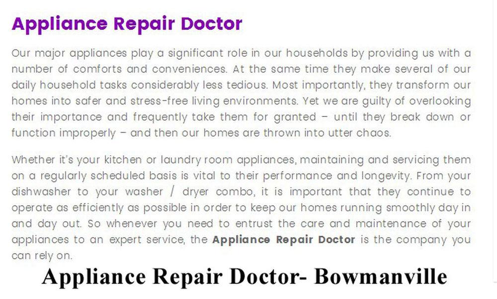 Appliance Repair Doctor 222 King St E #108 Bowmanville, ON L1C 1P6 (289) 276-0917 Appliance Repair Bowmanville Appliance Repair Service Bowmanville Refrigerator Repair Bowmanville Small Appliance Repair Bowmanville Small Appliance Repair Service Bowmanville
