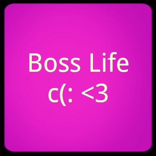Cause Im A Boss :3