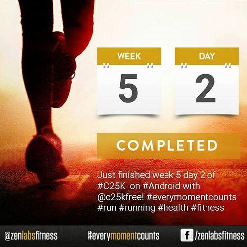 C25k Week5day2 EveryMomentCounts Run Running Health Fitness Treadmill