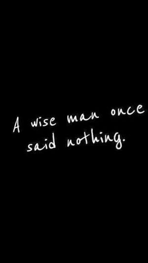Wise Words Wiseman Wisedom Enjoying Life Man