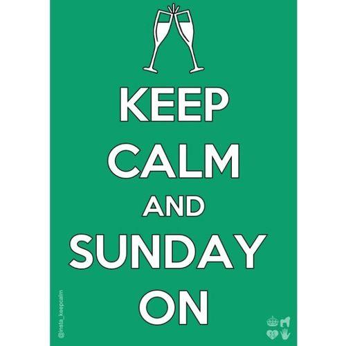 Keep calm.. Keepcalm Sunday Curthoes