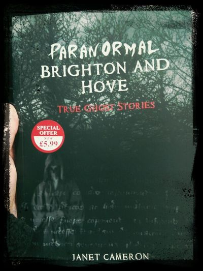 Historias reales paranormales de Brighton y Hove