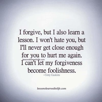 True Quote Quotes Life Lessons Lessons Forgiveness Love Truelove Big Heart Loyalty Foolishness Respect Life Quotes Love Quotes Relationship Quote