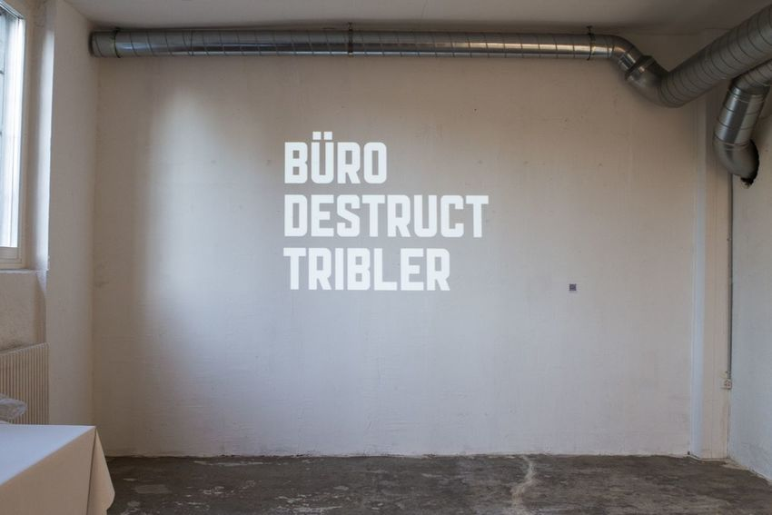 Tribler Buerodestruct Fantastic Exhibition Hanging Out
