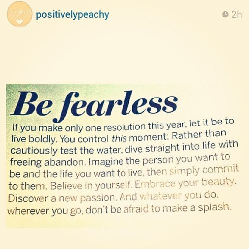 Make a splash!! Regram Positivelypeachy Fearless Makeasplash
