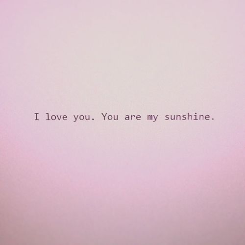 Loveletters from my Love . Sunshine Iloveyou