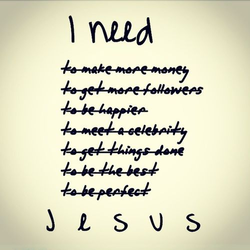 All I need is you Jesus. Form me in the shape if your heart , love and kindness. Amen.. Royallawent LawofLove BookOfLove 2015