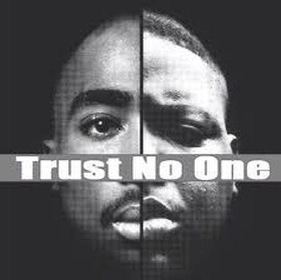 #TrustNoOne Tupac & Biggie ❤❤❤