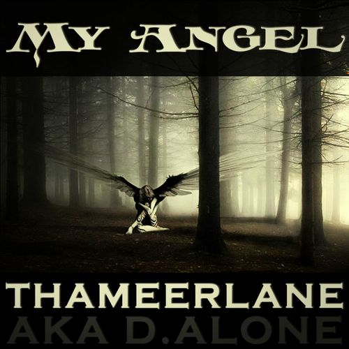 Thameerlane My Angel
