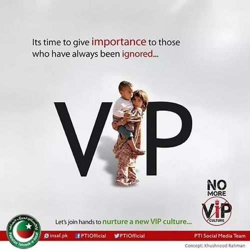 "No more 'VIP Culture"" in Pakistan Pti"