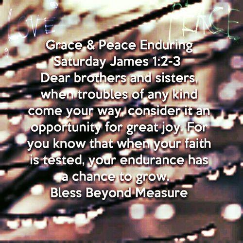 Grace & Peace Enduring Saturday