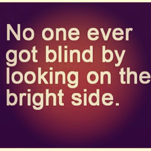 Difficult times may come but there is always the bright side ;-) Positivelang Brightersideoflife Itwillcome