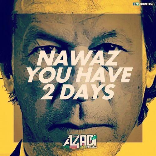 Go Nawaz Go! Pti NayaPakistan Nawaz Shareef HasToResign2Days