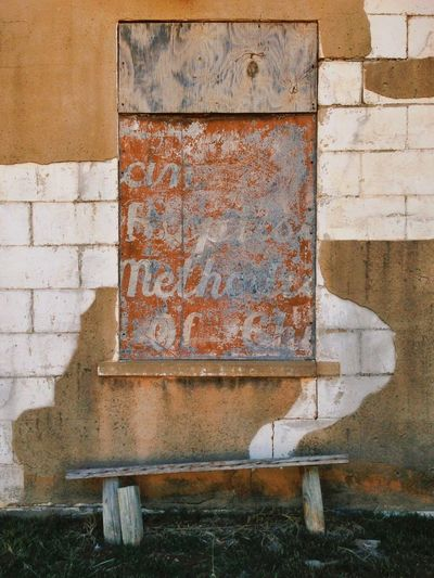 Outdoors Ghost Town Ghostsign Bench Text Bad Condition Solitude Have A Seat No People Abandoned Day Weathered