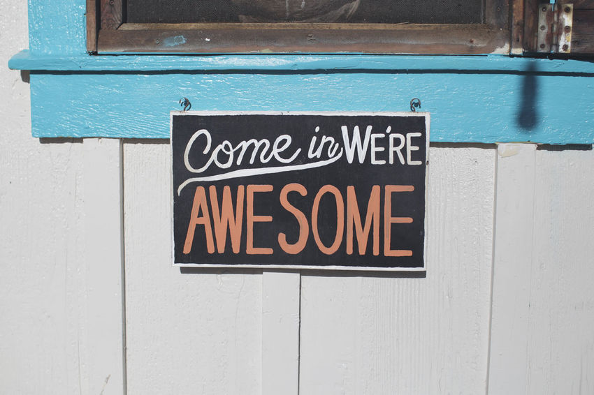Sign Awesome Close-up Comeinsign Communication Day No People Opensign Outdoors Text Welcomesign Western Script Woodsign