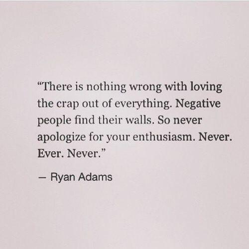 💛 Quoteoftheday RyanAdams Lovethecrapoutofeverything