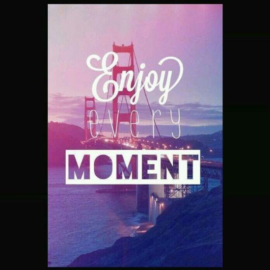 Emjoy Life  Everyday True Words First Eyeem Photo