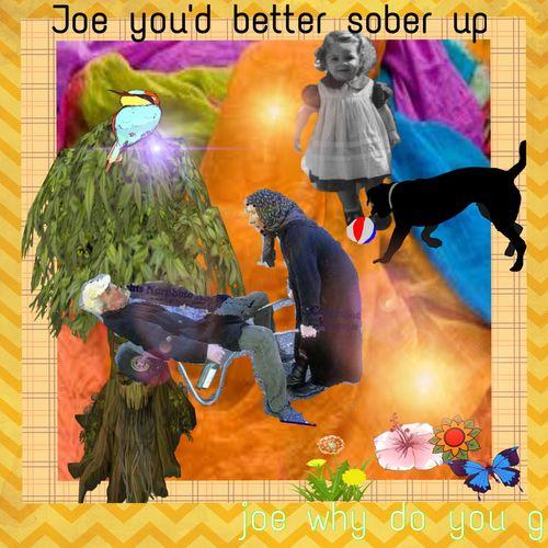 JOE YOU HAD BETTER SOBER UP Ana Christy Art ArtWork Collage Collage Art Drunk Man Old Lady Old Man Sober  SOBER UP Wheel Barrow