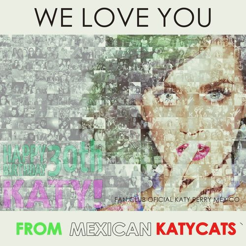 HappyBirthdayKatyPerryFromMexico 30thBirthday FrommexicoFRomMty