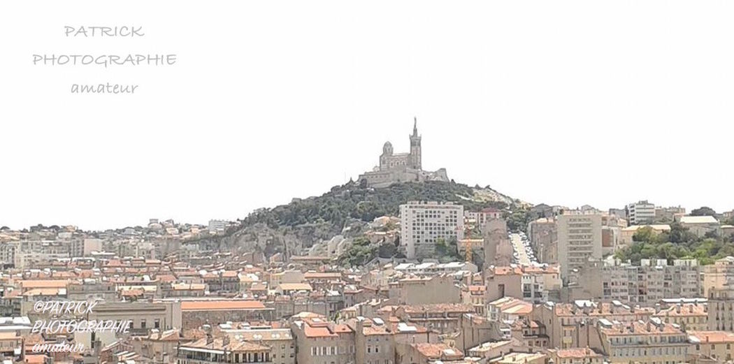 Architecture Bonne Mere Building Exterior Built Structure Canebiere City Cityscape Day Etc ... Fernandel House La Partie De Carte Marcel Pagnol Marseille Mistral No People Notre Dame De La Garde Outdoors Paul Ricard Provence Roof Sky Travel Destinations Vieux Port