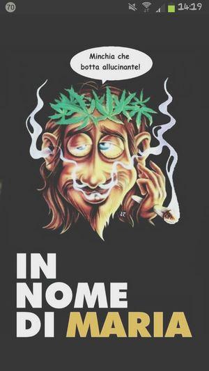 In nome di MARIA :3 Jesus High Art & Marijuana Relaxing