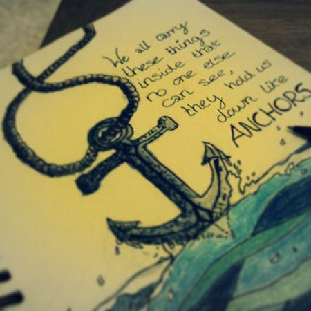 """""""We all carry these things inside us that no one else can see, they hold us down like an anchor"""" tattoo Meaningful  Anchor Irefusetosink"""