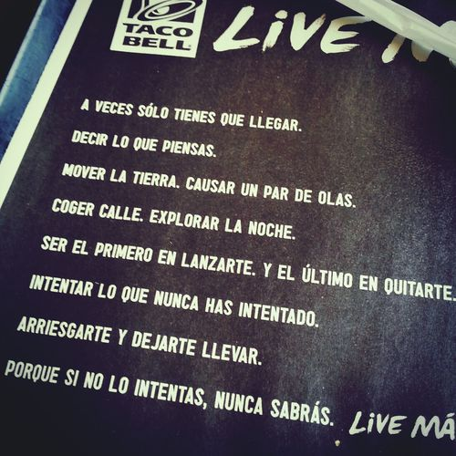 Taco Bell Live Más Spanish Quotes Taking Photos Hello World