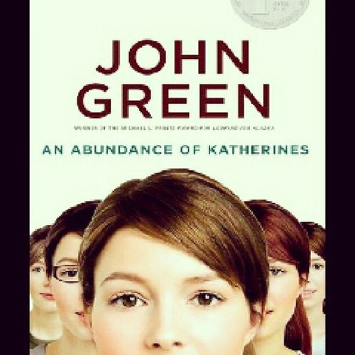 Starting to read another John Green novel, An Abundance of Katherines. Johngreen Anabundanceofkatherines Books