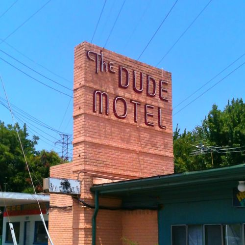 The Dude Abides The Dude Motel. Haltom City Texas Motel The Big Lebowski Neon Sign Retro Urbanphotography Finding New Frontiers