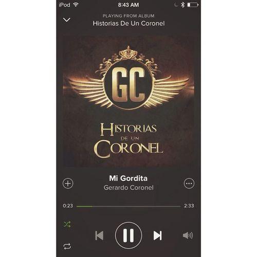 @gerardocoronel - Mi Gordita 🎶👌! Saludos @gerardocoronel 🎶💯 Migordita @gerardocoronel 👊💋💙 Cd HistoriaDeUnCORONEL 💀💯