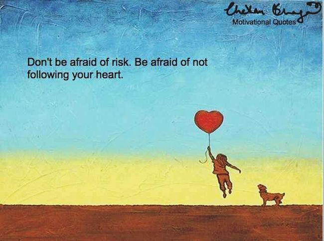 Motivation Followyourheart