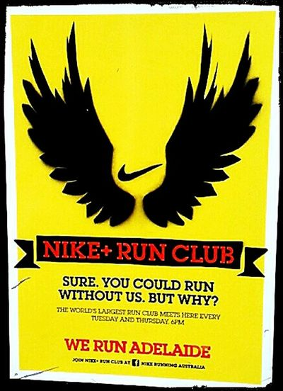 Adelaide, South Australia Trademark™ Taking Photos Just Doing It ✔ Nike™ Nike® Nike+ Run Club Nike, Just Do It Just Do It No People! No People Western Script Text Text&symbols Check This Out Run Club Running Clubs Nike Run Club Notices Wings Commercial Signs Nike Swoosh Sign Swoosh™ Nikerunning Nike✔ Nike Shoes Nike ✔ Nike + Run Club Logo