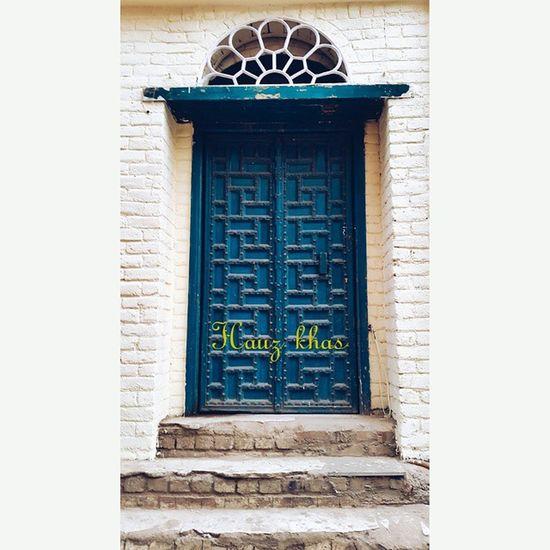 Hauzkhas , Newdelhi India Incredible India Coloursofindia Incredibleindia Blue Bluedoor Capital Door Colours Hauzkhasvillage