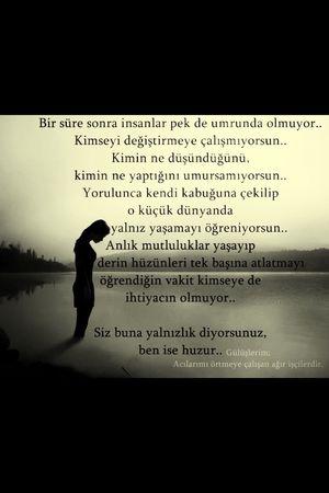 Yalnızlık Huzun Huzur...