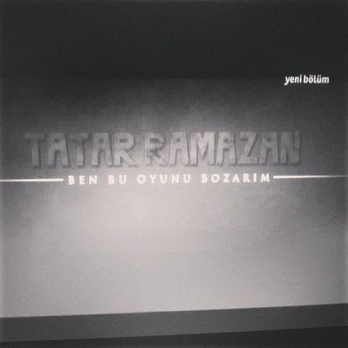 Tatar Ramazan Tatarramazan Ben bu oyunu bozarım