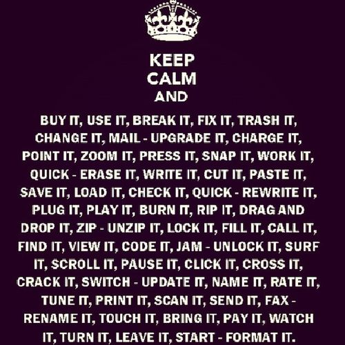 keep calm and .........