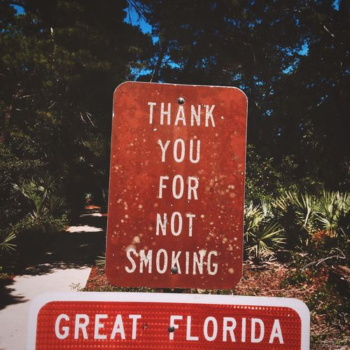 On A Hike Nature Signs Walking No Smoking The Great Outdoors - 2015 EyeEm Awards Great Florida
