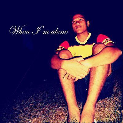 When I 'm Alone