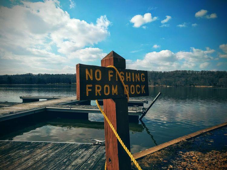 Park Water Hanging Out Dock No Fishing No Fishing Sign Mobile Photography Nexus 5x Nexus 5x Photography Showcase March Showcase March