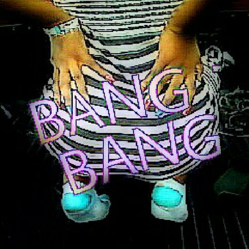 BANG BANG AND I AINT SOSA