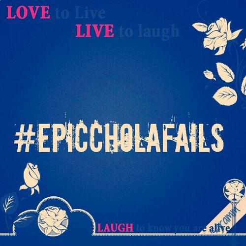 #EpicCholaFails