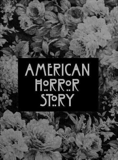 American Horror Story American Horror Story Asylum American Horror Story Freak Show American Horror Story Coven