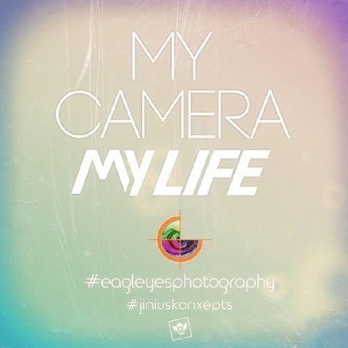 My Camera My Life {MCML} Eagleyesphotography Jiniuskonxepts