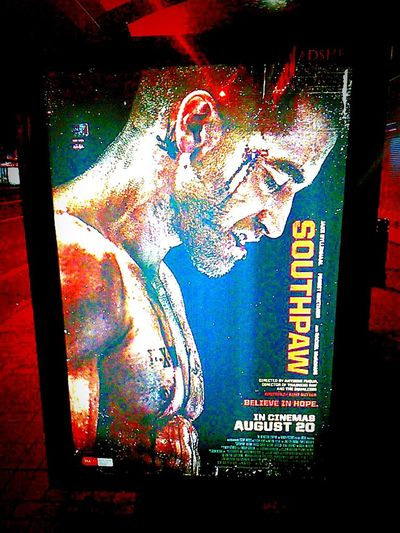 Sign Check This Out Western Script Text WesternScript Text&images Illuminated Male Signboard Film Industry Illuminated Signs Movie Poster Southpaw ! Southpaw At The Flicks MOVIE Poster Action Movies Posters Taking Photos Cinema Poster Cinema Posters Movie Posters Actionmovies PublicArtworks Action Movie Illuminatedsigns Believe In Hope Public Artwork Male Likeness