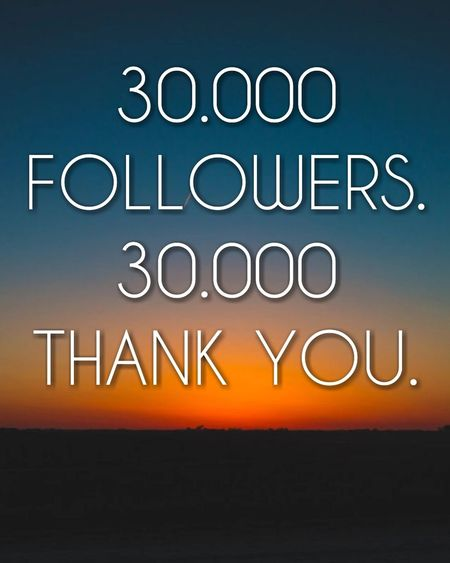 This is amazing. All of you are amazing! Thank you all and thank you very much, @team! Followers Followme 30.000 30k Thank You My Friends 😊 Thank You Celebration EyeEm