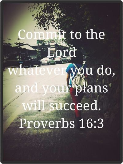 Proverbs 16:3 Bible Verse Of The Day Spread The Word Be Encouraged Encouragement Truth Lifestyle Hneriah's Joyney Declare Claim Believe Keep The Faith